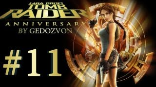 Tomb Raider Trilogy: Anniversary - Episode 11 - Кентавры...