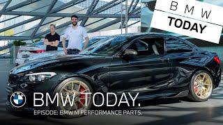 BMW TODAY - Episode 13: BMW M Performance Parts.