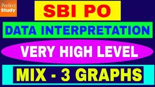 very high level data interpretation mix of 3 graphs sbi po ibps ssc cat techniques hindi