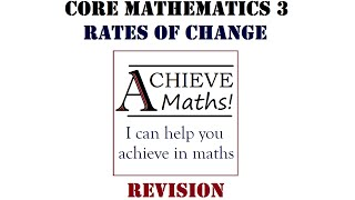 A level Maths Core 3 Revision - Rates of Change