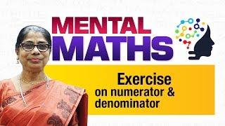 Learn basic of mental Maths for beginners   Exercise on numerator & denominator   Maths Tricks