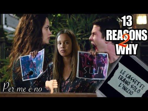 HO VISTO 13 reasons why 2 E LASCIATEMELO DIRE: FA SCHIFO!