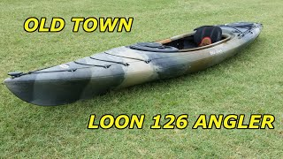New Kayak....Old Town Loon 126 Angler