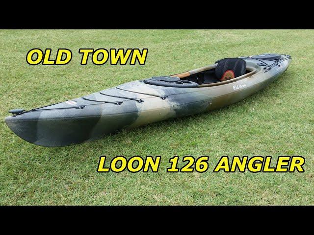 New Kayak....Old Town Loon 126 Angler