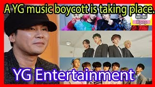 A YG Entertainment music boycott is taking place