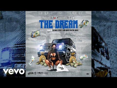 Shane E x Chronic Law - The Dream (Official Audio)