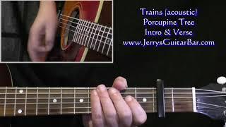 Porcupine Tree Trains Acoustic Intro Guitar Lesson