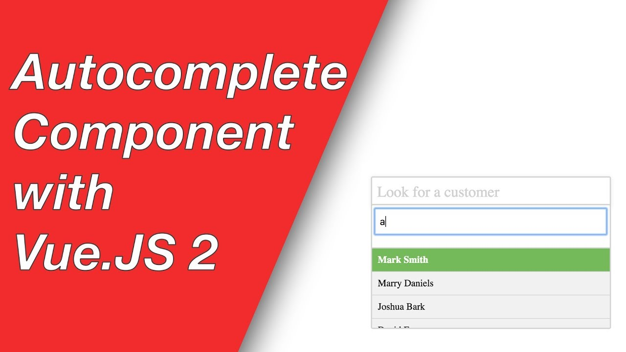 Create a Vue JS 2 Autocomplete Component - Part 1