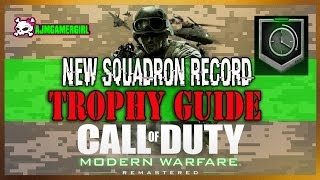 COD MW REMASTERED: NEW SQUADRAN RECORD TROPHY GUIDE ✔