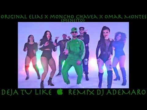 Original Elias x Moncho Chavea x Omar Montes - MENEITO & DJ ADEMARO