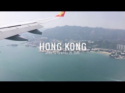 Hong Kong 香港 (April 16th - 21st, 2015)