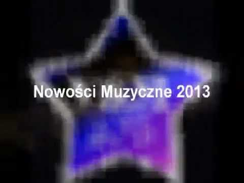 Nowości Muzyczne 2013