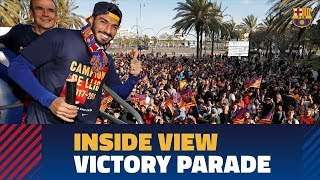 [BEHIND THE SCENES] Barça's victory parade