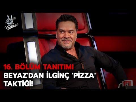 Beyaz'dan ilginç 'pizza' taktiği! | 16. Bölüm Tanıtımı| O Ses Türkiye 2018
