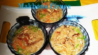How to cook Makhana Firnee (Arabic Recipe) by SS-Mamma...