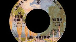 Doobie Brothers ~ Long Train Runnin