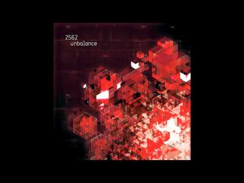 2562 - Unbalance Full Album (2009)