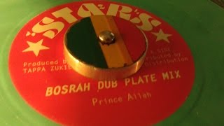 Prince Allah -  Bosrah Dub Plate Mix Extended Version