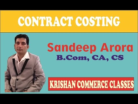 Contract Costing/Contract Account Part-I  at KCC( Best Coaching Institute for CA & CS  in Punjab)