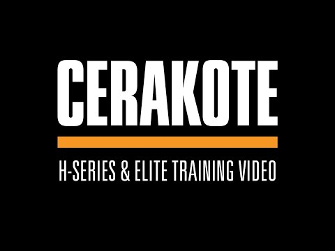 Cerakote H-Series & Elite Training Video