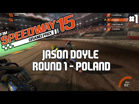 FIM Speedway Grand Prix 15 | Jason Doyle | Season Mode | #1