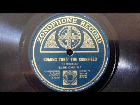 "Elsie Carlisle - ""Coming Thro' the Cornfield"" (1926)"