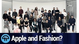 Is Apple Turning into a Fashion Company?