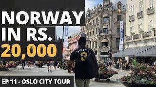 Episode 11 - Oslo In Rs. 20,000 - Cheap Norway Hostel, Flights, Sim, Food, Parties, Nightlife, City