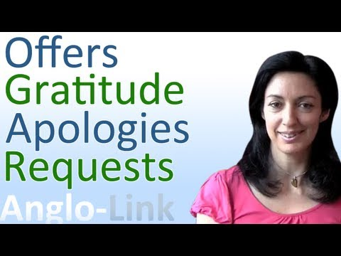 Offers, Gratitude, Apologies and Requests - Learn English Conversation