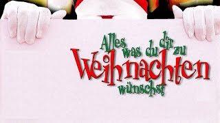 Alles was du dir zu Weihnachten wünschst (2006) [Komödie] | Film (deutsch)