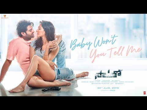 Baby Won't You Tell Me Song | Saaho | Prabhas, Shraddha Kapoor