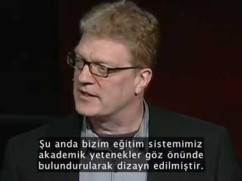 Ken Robinson diyor ki; Okullar yaratıcılığı öldürüyor (TED Türkçe Alt Yazılı)