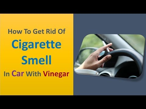 how to get rid of cigarette smell in car with Vinegar