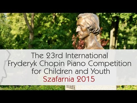 2nd Audition - 16.05.2015 The 23rd International Fryderyk Chopin Piano Competition