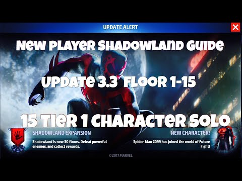 New Shadowland Guide (Prt 1)  - Update 3.3  15 Floors 15 Tier 1 Solos -  Marvel Future Fight