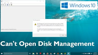 Can't Open Disk Management in Windows 10 (Solved)