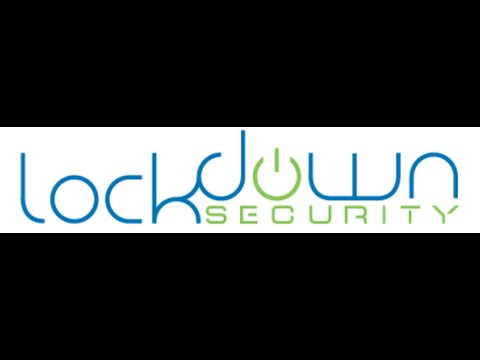 Welcome To Lockdown Security's YouTube Channel