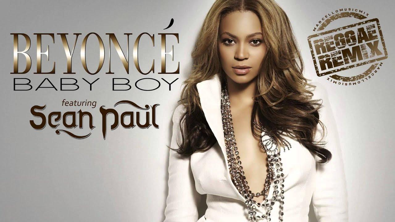 Beyoncé ft. Sean Paul - Baby Boy [Reggae Remix] - YouTube