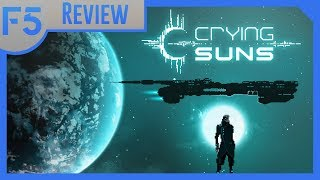 Crying Suns Review: FTL Enhanced! (Video Game Video Review)