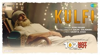 Kulfi (102 Not Out) (Sonu Nigam) Mp3 Song Download