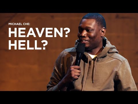 Michael Che - Heaven and Hell