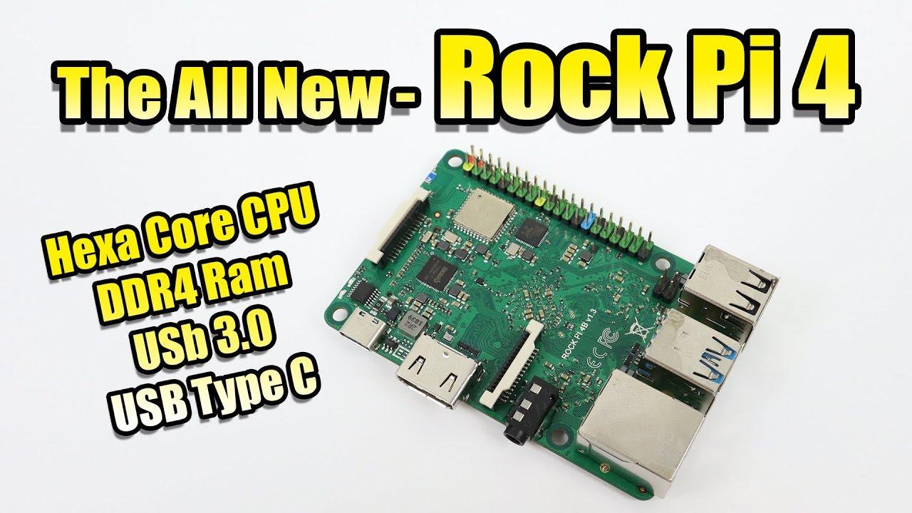 The Rock Pi 4 SBC Hexa Core-DDR4-USB 3 0 Raspberry Pi Form Factor
