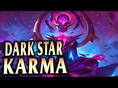 NEW DARK STAR KARMA! TANK KARMA IS UNKILLABLE! - League of Legends S9