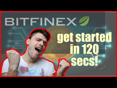 Bitfinex: Sign Up And Start Trading In 120 Secs.