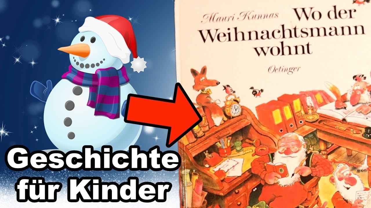 """🌲 wo der weihnachtsmann wohnt """" geschichten fÜr kinder"""