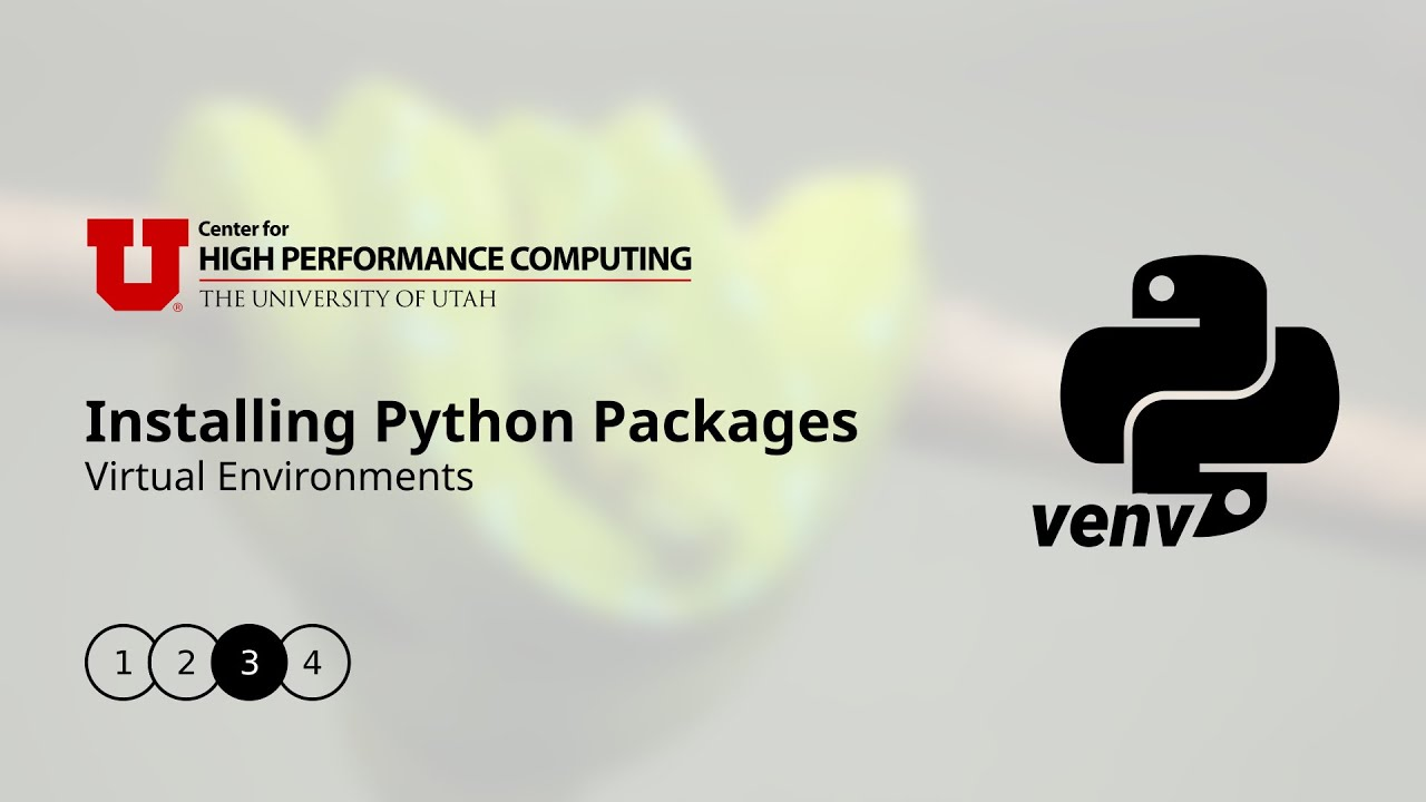 Installing Python Packages on CHPC Resources: Virtual Environments