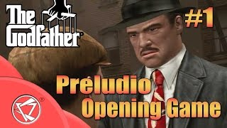 The Godfather Game | Preludio | 1st Mission ( Opening )