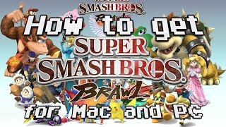 How to get Super Smash Bros Brawl for Mac and PC (Easy)