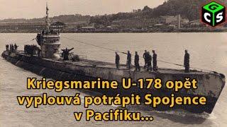 2/3 SH4, LS#11: Dobrodružství ponorky U-178 pokračuje [Z]