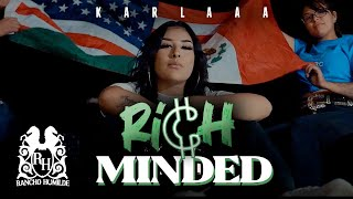 Karlaaa - Rich minded [Official Video]
